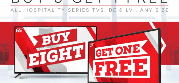 Buy 8 RCA TVs, Get 1 Free RCA TV through December 31, 2017